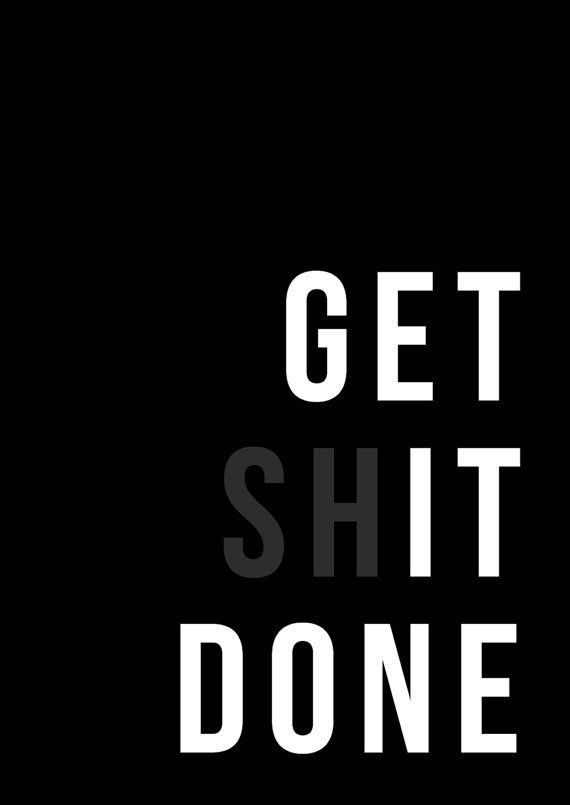 its so easy to put off stuff, not anymore get it done
