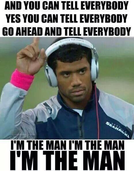 tell everybody i m the man