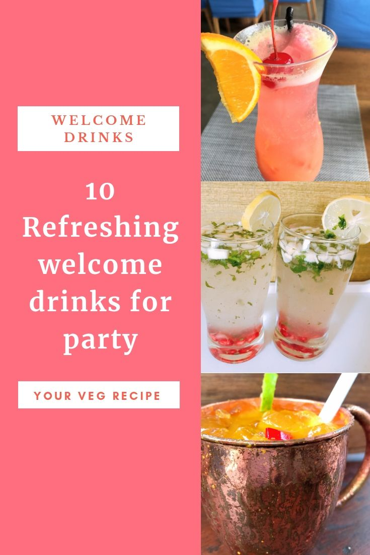 10 Refreshing Welcome Drinks For Kitty Party Welcome Drink Veg