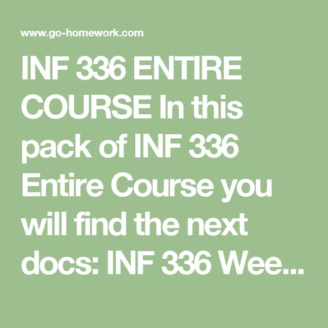 INF 336 ENTIRE COURSE In this pack of INF 336 Entire Course you will find the next docs:  INF 336 Week 1 DQ 1 Risk Management.doc INF 336 Week 1 DQ 2 Organizational Structure.doc INF 336 Week 2 Assignment Article Review.docx INF 336 Week 2 DQ 1 Supply Process Improvements.doc INF 336 Week 2 DQ 2 Outsourcing.doc INF 336 Week 3 Assignment Need Definition.doc INF 336 Week 3 DQ 1 Capital Goods.doc INF 336 Week 3 DQ 2 Quality.doc INF 336 Week 4 Assignment Case 11-3 Budget.doc INF 336 Week 4 DQ 1…