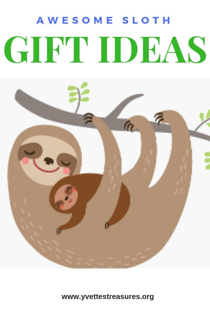 These awesome Sloth gift ideas are so cute and fun. They make great gifts for Sloth lovers. #slothgifts #giftguides #giftsforher #giftsforhim