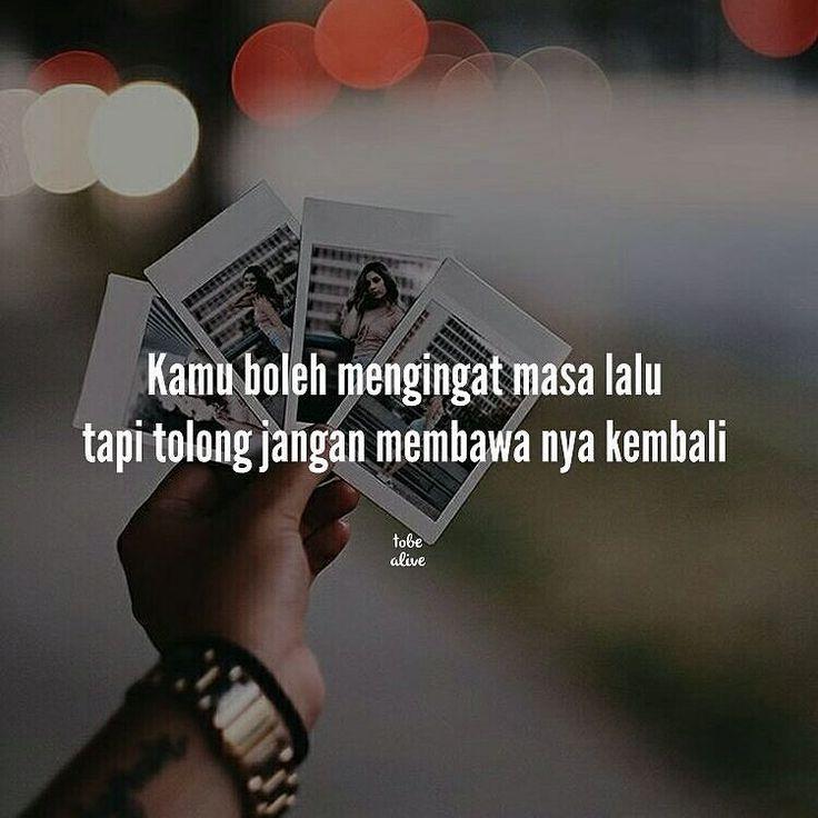 """""""Kamu boleh tidak melupakan masa lalu tapi tolong jangan membawa nya kembali. """" .  Kiriman dari @maurapotenza . .  Tag like dan Comment.  Kirim(DM/Tag) kata-kata buatanmu ya.  #pathdaily #yangterdalam #tumblrquotes #quotesindonesia #sajak #puisi #sastra #kutipan #katakata #pathindonesia #catatanfilm #pecahankaca #indopostgram #melodydalampuisi"""
