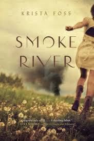 Smoke River by Krista Foss