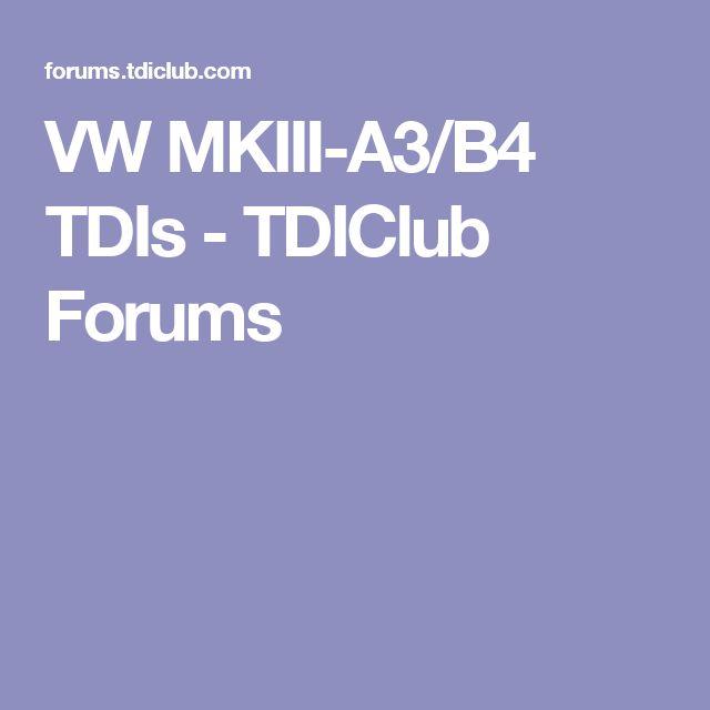 VW MKIII-A3/B4 TDIs - TDIClub Forums