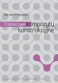 Polimerowe kompozyty konstrukcyjne  http://www.ksiegarniatechniczna.com.pl/polimerowe-kompozyty-konstrukcyjne.html  #kompozyty #polimery #kompozytypolimerowe #polimerowe_kompozyty_konstrukcyjne #budowa #konstrukcje