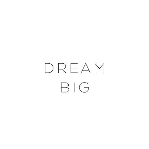 Dream Big ♡ • #mapsandletters_motto