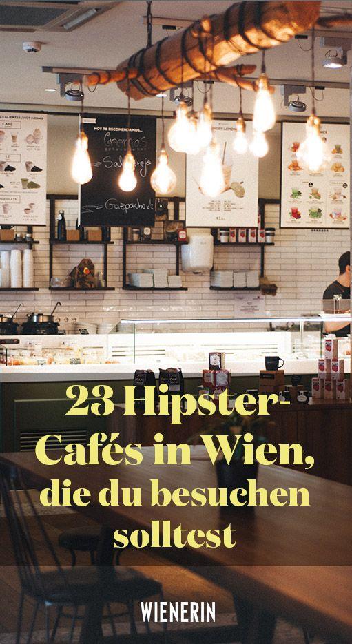 23 Hipster-Cafés in Wien, die ihr besuchen solltet