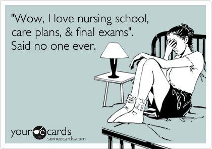 Nursing schoolHappy Nurses Week, Final Exams, Nursing Students, Care Plans, Nursing Weeks, So True, Nursing Schools, Agree, True Stories