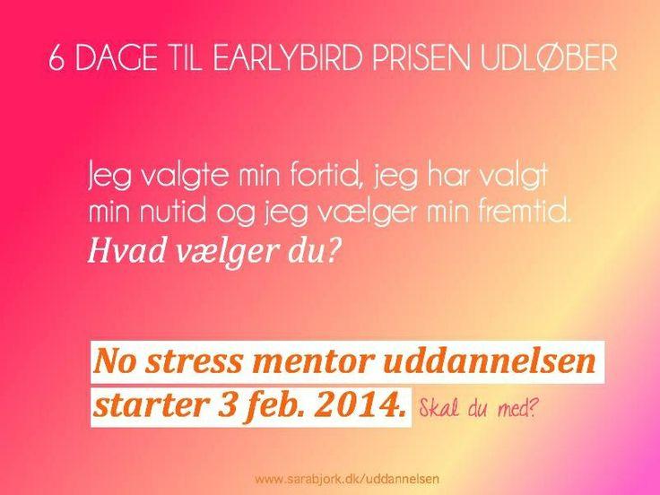 Du kan lige netop nå at tilmelde dig No stress mentor uddannelsen som starter 3 feb, inden earlybird prisen udløber.   Jeg vil elske at ha dig på holdet.   Tilmeld dig her: www.sarabjork.dk/uddannelsen