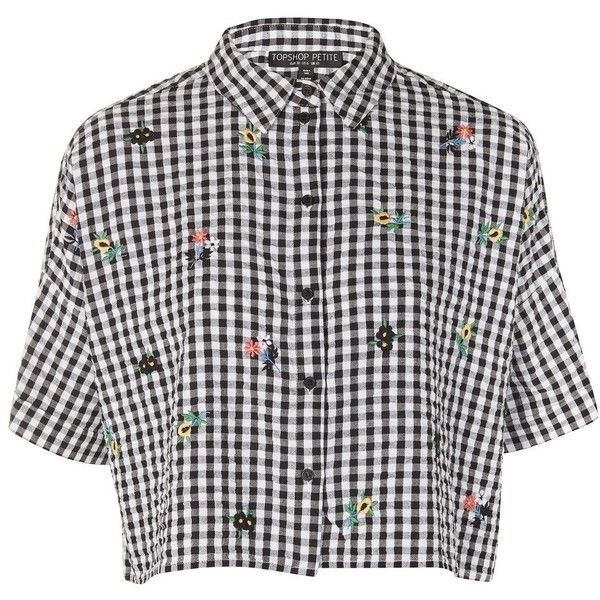 Topshop Petite Gingham Embroidered Shirt ($38) ❤ liked on Polyvore featuring tops, monochrome, short sleeve shirts, shirt crop top, petite tops, gingham top and petite shirts