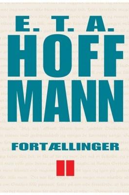 Fortællinger II af E.T.A. Hoffmann