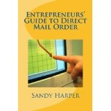 Entrepreneurs Guide to Direct Mail Order (Cash at Home Series) (Kindle Edition)By Sandy Harper