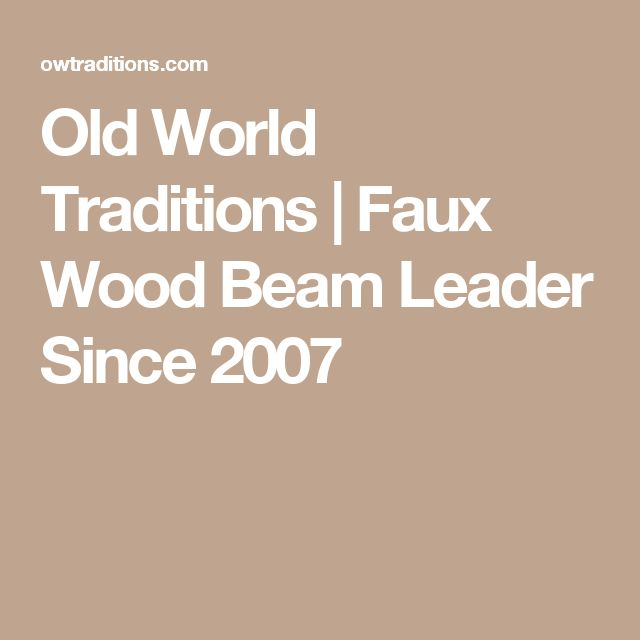 17 best images about fans of the fixer upper show on hgtv for Old world traditions faux beams