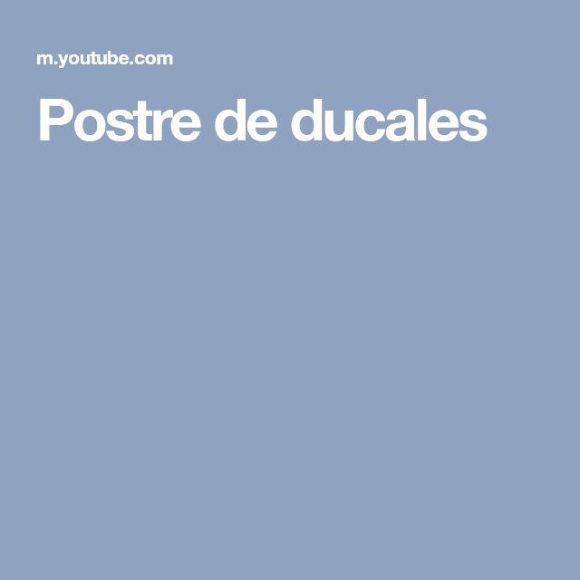 Postre de ducales