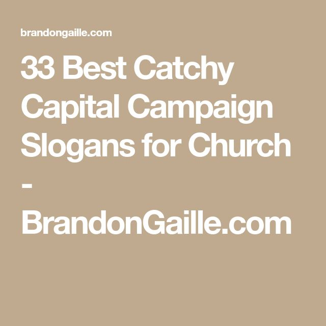 33 Best Catchy Capital Campaign Slogans for Church - BrandonGaille.com