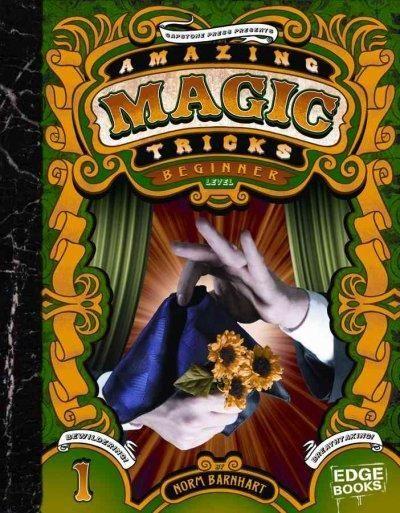 Amazing Magic Tricks, Beginner Level