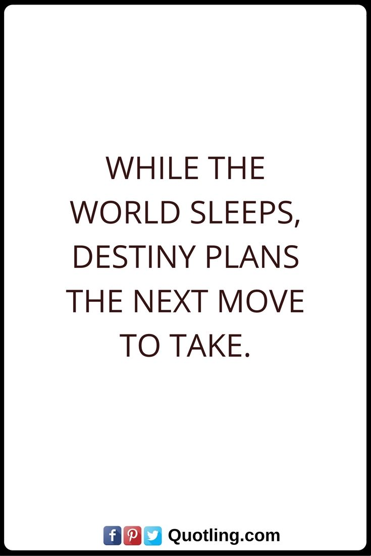 Lead Ins For Quotes 44 Best Destiny Quotes Images On Pinterest  Destiny Quotes