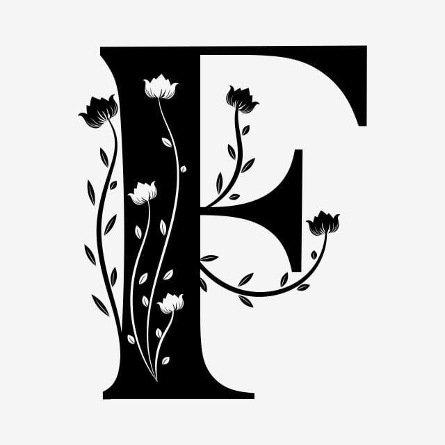 Alphabet Letter F With Ornaments Vintage Letter A Letter F Letter Ornaments Png And Vector With Transparent Background For Free Download Lettering Alphabet Letter Ornaments Letter F