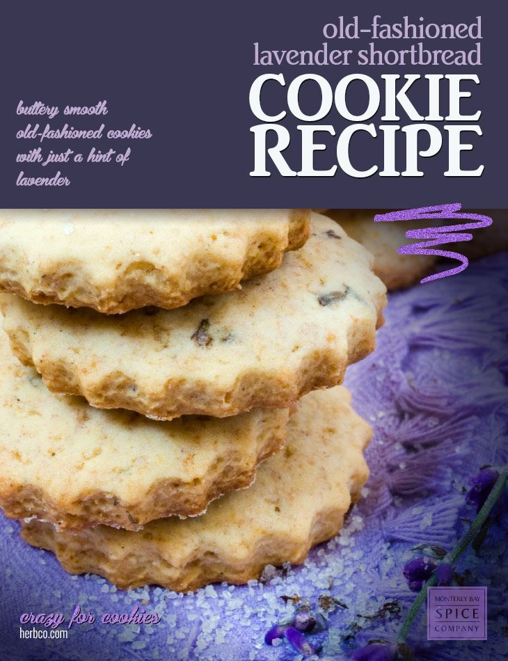 Recipe: Lavender Shortbread Cookies ] ~ from Monterey Bay Spice Co