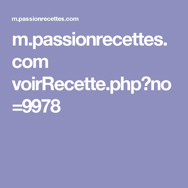 m.passionrecettes.com voirRecette.php?no=9978