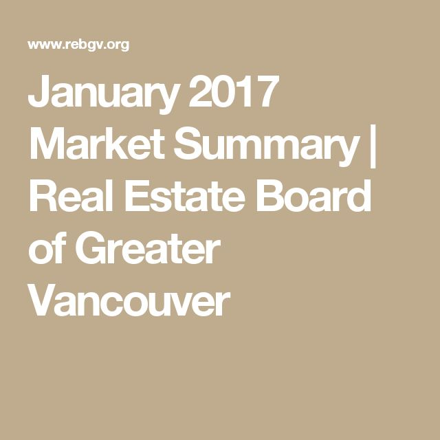 January 2017 Market Summary | Real Estate Board of Greater Vancouver