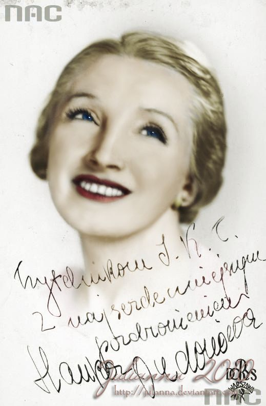 Hanna Ordonówna (born Maria Anna Pietruszyńska, September 25, 1902 in Warsaw; died on September 7, 1950 in Beirut) was a Polish singer, dancer and actress.