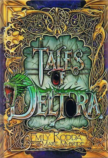 Tales of Deltora - Emily Rodda