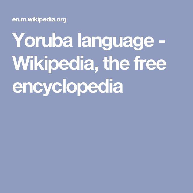 Yoruba language - Wikipedia, the free encyclopedia
