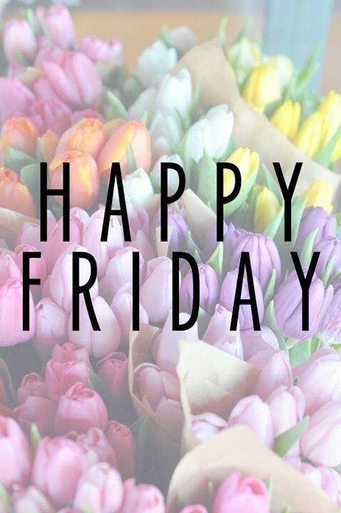Happy Friday Everyone! Have a wonderful weekend!