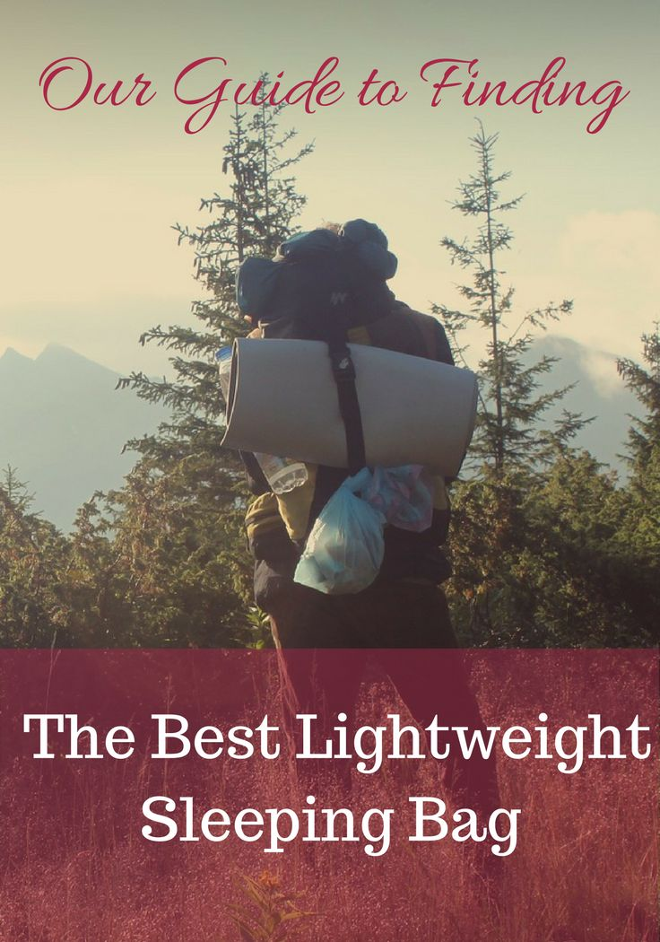 Looking for the best lightweight sleeping bag? Read our buying guide to find the best one for you. Packed full of sleeping bag reviews.
