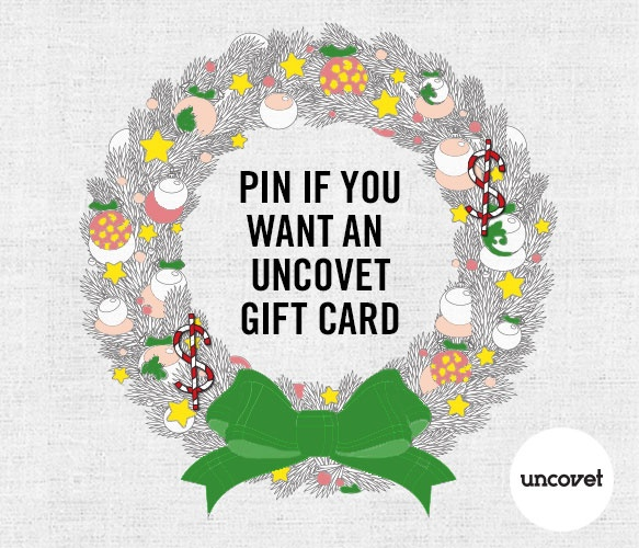 ask for an uncovet gift card... I really would love an uncovet gift card!! <3