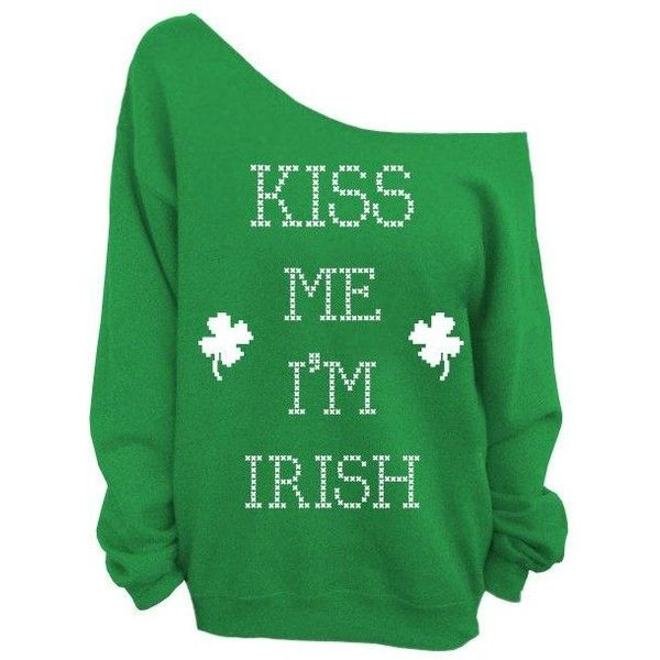 Kiss Me I'm Irish Irish St. Patricks Day Green Slouchy Oversized... ❤ liked on Polyvore featuring tops, hoodies, sweatshirts, shirts, sweaters, green top, sweat shirts, slouch shirt, oversized sweat shirts and slouchy tops