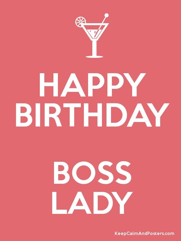 Happy Birthday Boss Lady Best Wishes On Your Special Day