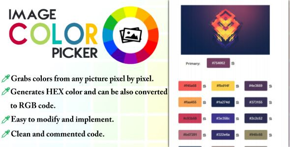 Image Color Picker . Description:This javascript will help you extract colors from any picture you input. By default it gets a max of 24 colors but you can easily change the ammount.It also displays the color code in HEX values and you can also copy it to clipboard fast or convert the HEX to RGB.You can implement it in