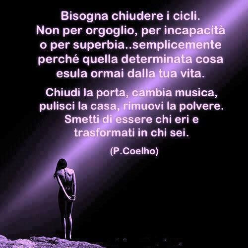 Bisogna chiudere i cicli Paulo Coelho