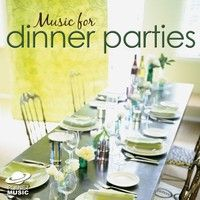 Music for Dinner Parties — The Hit Co.