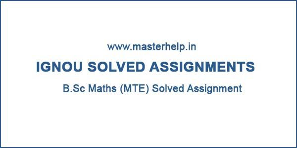 Ignou B Sc Maths Solved Assignments 2020 Math Solving Assignments