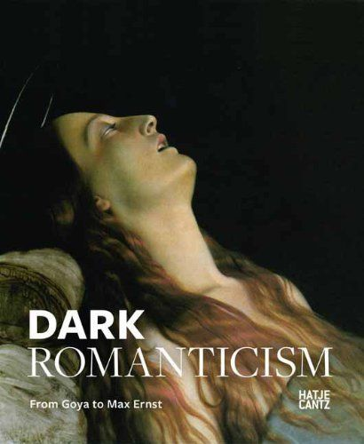 Dark Romanticism: From Goya to Max Ernst by Felix Kramer, Roland Borgards, Ingo Borges, Claudia Dillman, Dorothee Gerkens, Johannes Grave. Great subject for a book. The kind of thing Jane Austen made fun of in Northanger Abbey, but creepy all the same http://www.cassone-art.com/magazine/article/2013/04/macabre-and-sinister-subjects-in-visionary-art/?psrc=art-and-artists