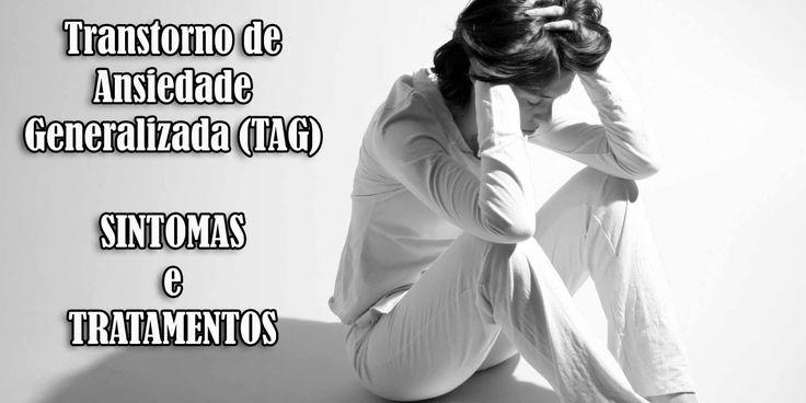 Otranstorno de ansiedade generalizada, que muitos abreviam paraTAGpara facilitar, é uma doença bastante comum que, segundo algumas est...
