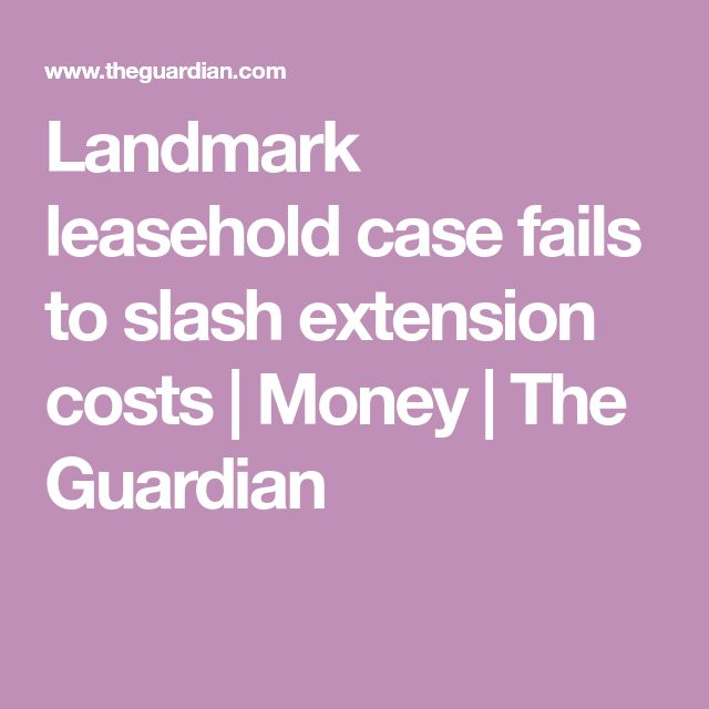 Landmark leasehold case fails to slash extension costs | Money | The Guardian