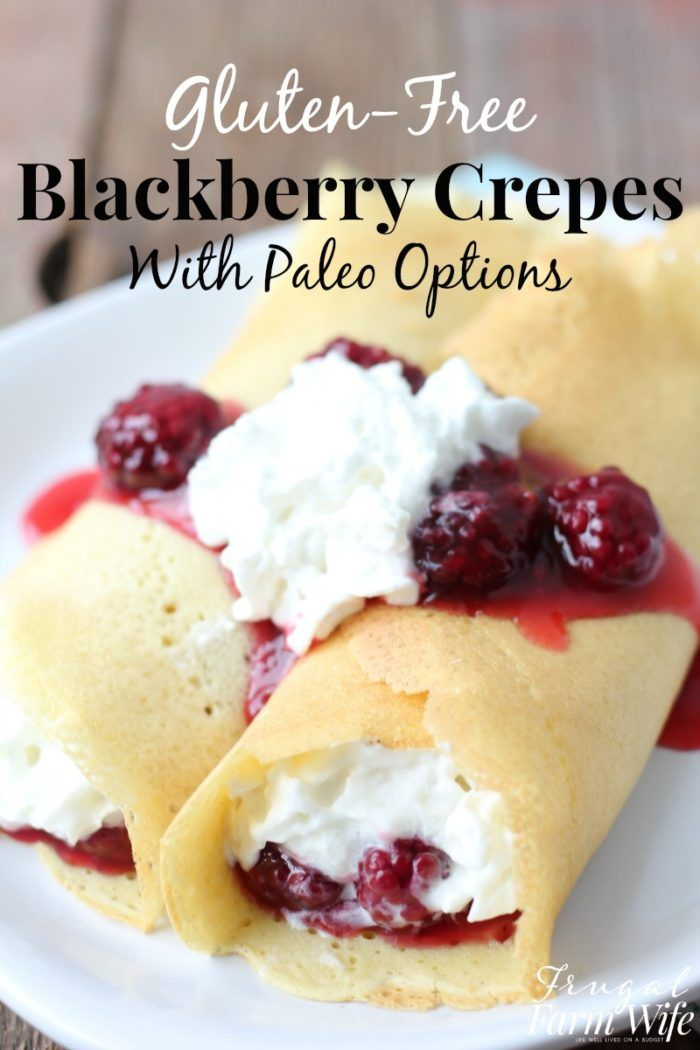 Gluten-Free crepes with blackberry sauce are the perfect breakfast-for-dinner treat!