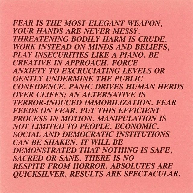 'Fear is the most elegant weapon, your hands are never messy...' Inflammatory Essays 1979 -1982 Jenny Holzer #quotes