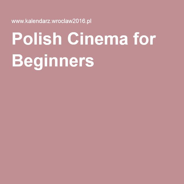 Polish Cinema for Beginners