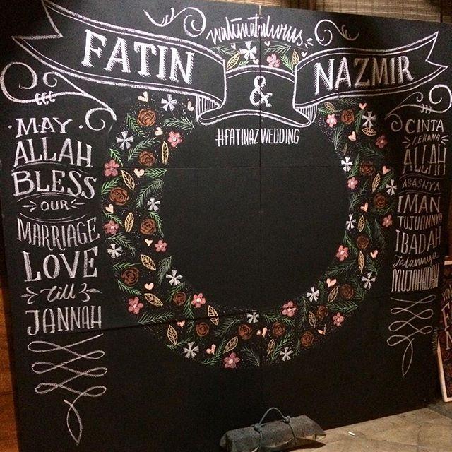 F A T I N A Z W E D D I N G  #fatinazwedding #backdrop #chalkart #yaulacapchalk #chalkboard #chalk #wedding #photoboothmalaysia #photobooth