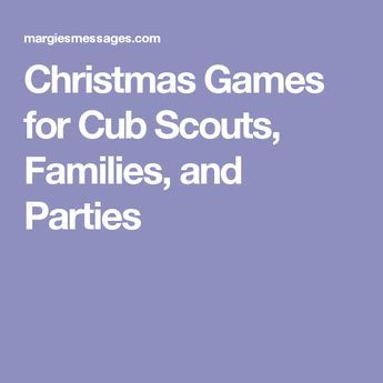 Christmas Games for Cub Scouts, Families, and Parties