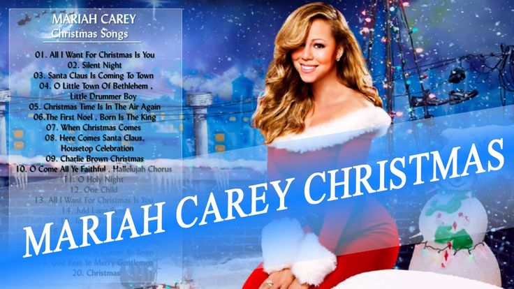Mariah carey songs Mariah Carey Christmas Songs List