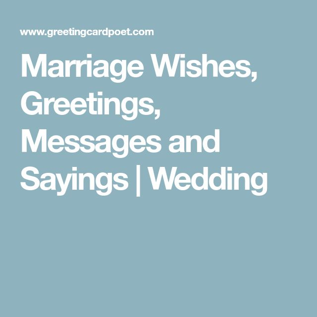 Marriage Wishes, Greetings, Messages and Sayings   Wedding