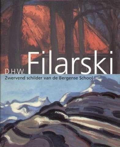 Speurders.nl: Dirk Filarski 1 1885 - 1964 Monografie