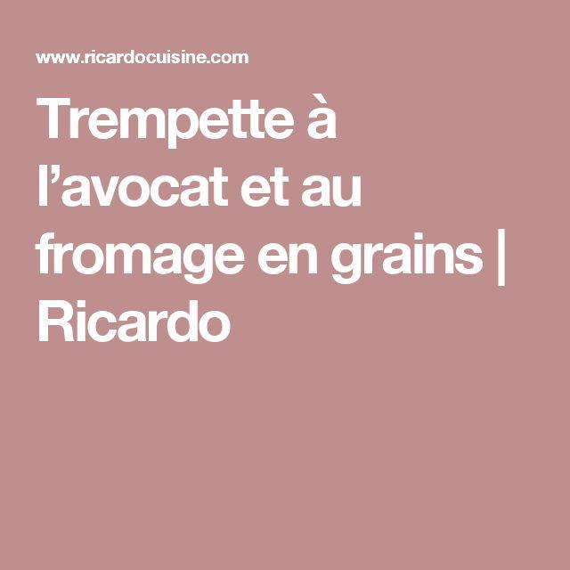 Trempette à l'avocat et au fromage en grains   Ricardo