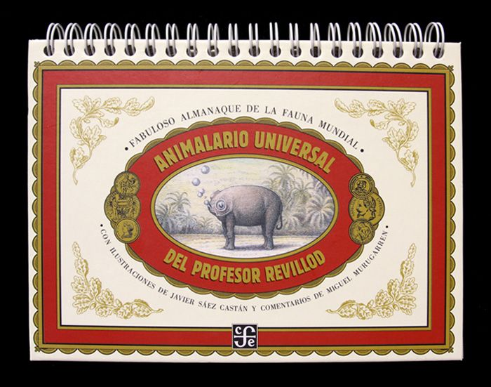 Front cover for 'Animalario Universal del Profesor Revillod' by Javier Sáez Castán and Miguel Murugarren – published by Fondo de Cultura Económica, Mexico
